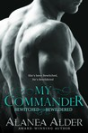 My Commander by Alanea Alder