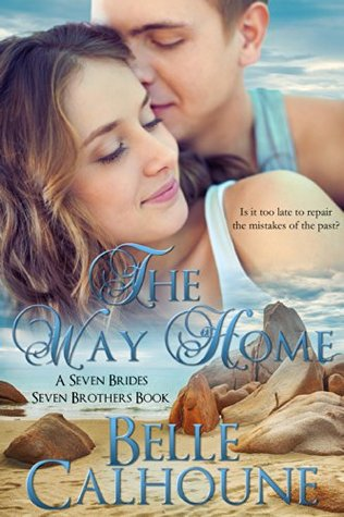 The Way Home (Seven Brides, Seven Brothers, #1)