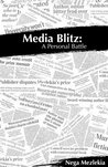 Media Blitz: A Personal Battle