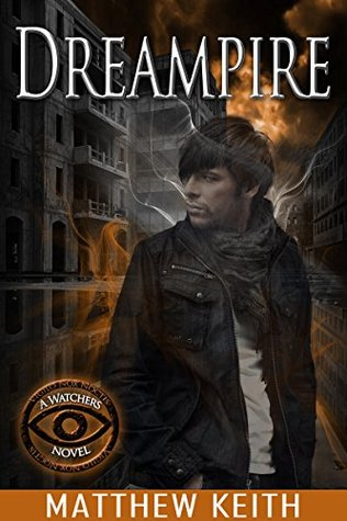 Dreampire Watchers of the Night Book 4