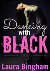 Dancing with Black