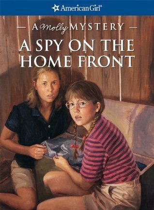 A Spy on the Home Front by Alison Hart