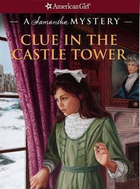 Clue in the Castle Tower by Sarah Masters Buckey