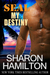 Seal My Destiny (Seal Brotherhood, #6)