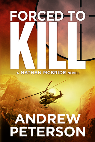 Forced to Kill by Andrew  Peterson