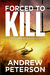 Forced to Kill (Nathan McBride, #2)