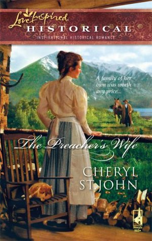 The Preacher's Wife by Cheryl St.John