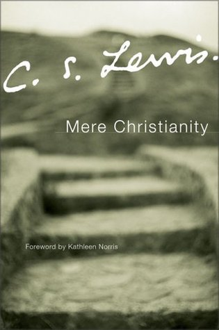 Mere Christianity by C.S. Lewis