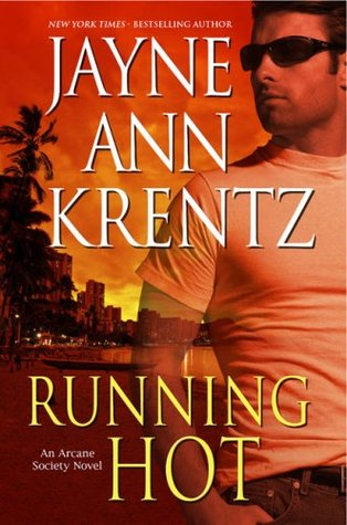 Running Hot (Arcane Society, # 5)