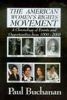 The American Women's Rights Movement-A Chronolgy of Events and Opportunities from 1600 - 2008