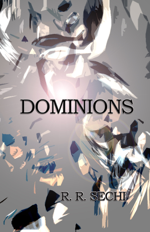Dominions by R.R. Sechi