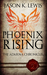 Phoenix Rising (The Adarna chronicles, #2)