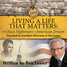 Living a Life That Matters: from Nazi Nightmare to American Dream