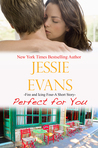 Perfect for You (Fire and Icing, #4)