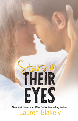 Stars in Their Eyes (Wrapped Up in Love #2) - Lauren Blakely