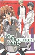 My Platinum Lady #1 by Chitose Yagami