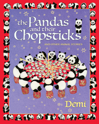 The Pandas and Their Chopsticks: And Other Animals Stories