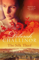 The Silk Thief (Convict Girls #3)