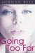 Going Too Far (The Curvy Submissive, #1)