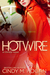 Hotwire by Cindy M. Hogan