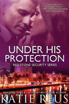 Under His Protection (Red Stone Security #9)