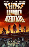 Those Who Remain: Book One