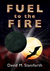 Fuel to the Fire (Fuel to the Fire, #1)