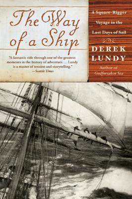 The Way of a Ship by Derek Lundy