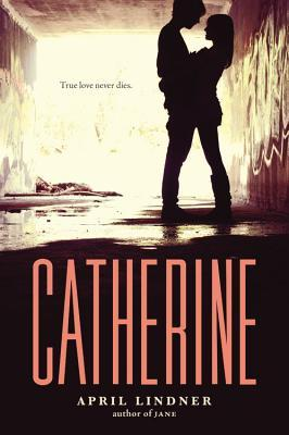 Catherine by April Lindner