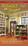 Assault and Pepper (A Spice Shop Mystery #1)