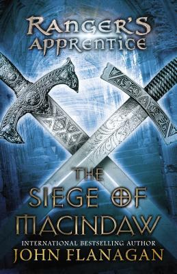 The Siege of Macindaw (Ranger's Apprentice, #6)