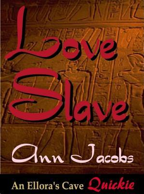 Love Slave by Ann Jacobs