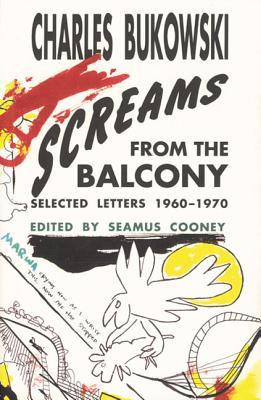 screams from the balcony by charles bukowski reviews
