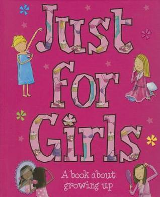 Just for Girls by Sarah Delmege