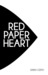 Red Paper Heart by Sarah Certa
