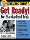 Get Ready! for Standardized Tests: Reading Grade 3