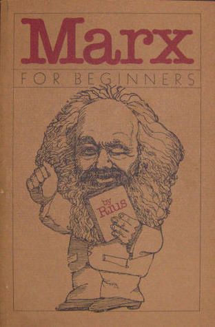 Marx for Beginners by Rius