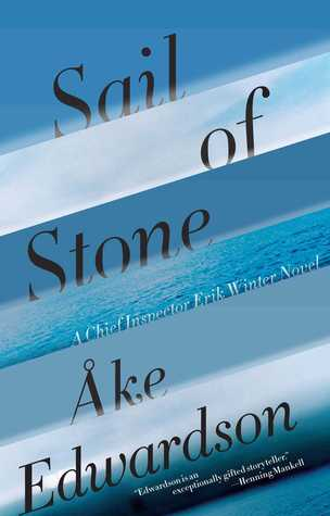 Sail of Stone by Åke Edwardson