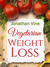 Vegetarian Weight Loss: How to Achieve Healthy Living & Low Fat Lifestyle (Special Diet Cookbooks & Vegetarian Recipes Collection)