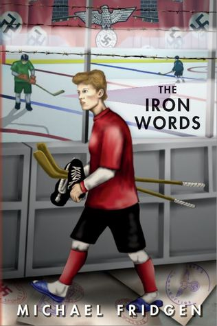 The Iron Words by Michael Fridgen