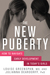 The New Puberty: How to Navigate Early Development in Today's Girls