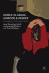 Domestic Abuse, Homicide and Gender: Strategies for Policy and Practice