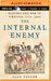 Internal Enemy, The: Slavery and War in Virginia, 1772-1832