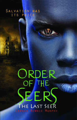 The Last Seer by Cerece Rennie Murphy