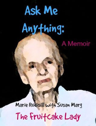 Ask Me Anything by Marie Rudisill