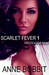 Scarlet Fever 1 Erotica for Men