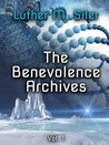 The Benevolence Archives, Vol. 1
