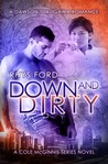 Down and Dirty (Cole McGinnis, #5)
