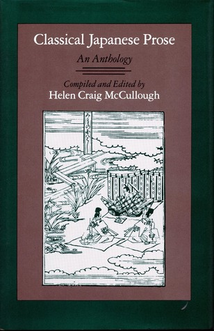 Classical Japanese Prose by Helen Craig McCullough