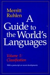 A Guide to the World�s Languages: Volume I, Classification